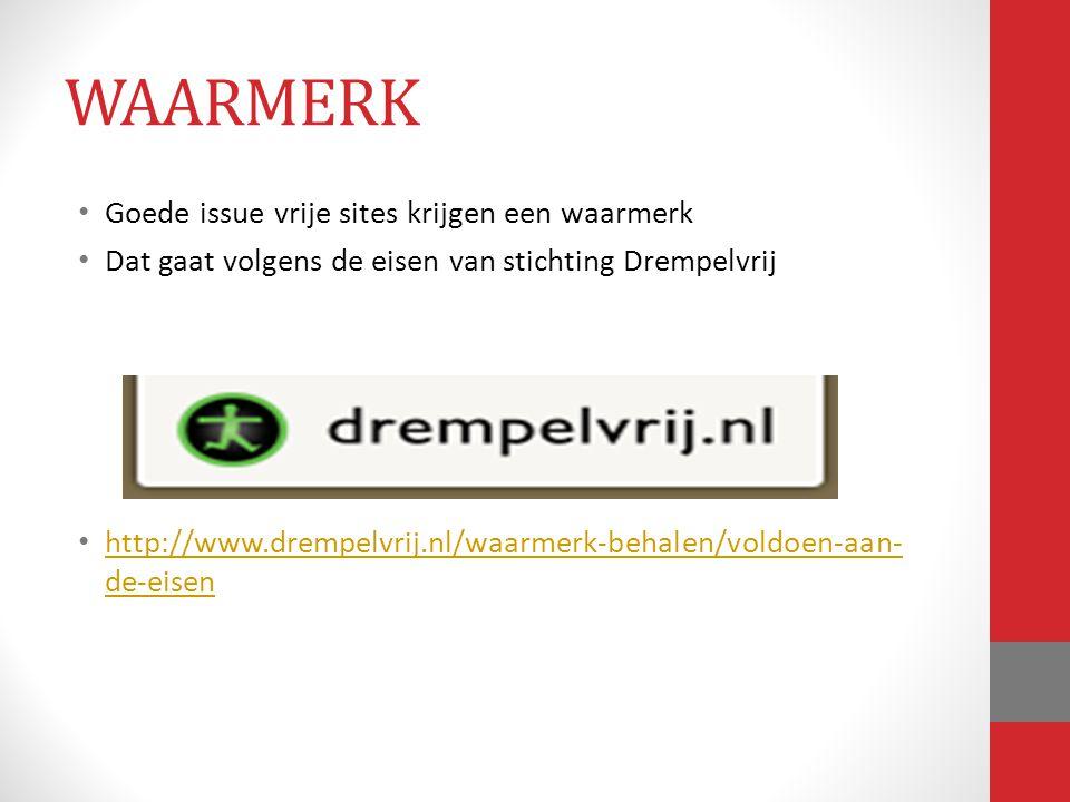 Goede issue vrije sites krijgen een waarmerk Dat gaat volgens de eisen van stichting Drempelvrij http://www.drempelvrij.nl/waarmerk-behalen/voldoen-aa