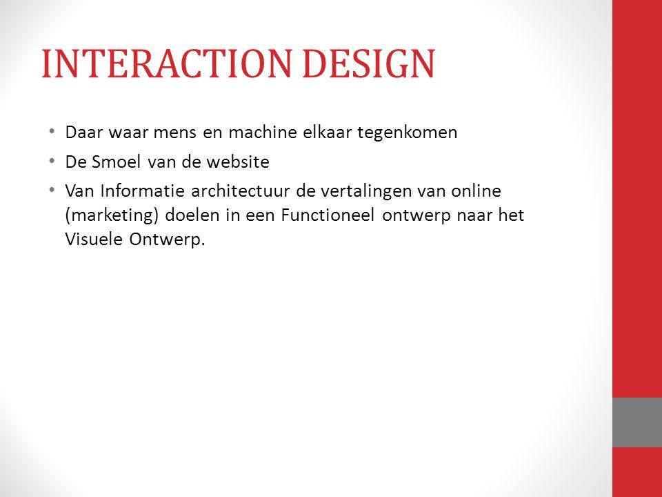 Daar waar mens en machine elkaar tegenkomen De Smoel van de website Van Informatie architectuur de vertalingen van online (marketing) doelen in een Fu
