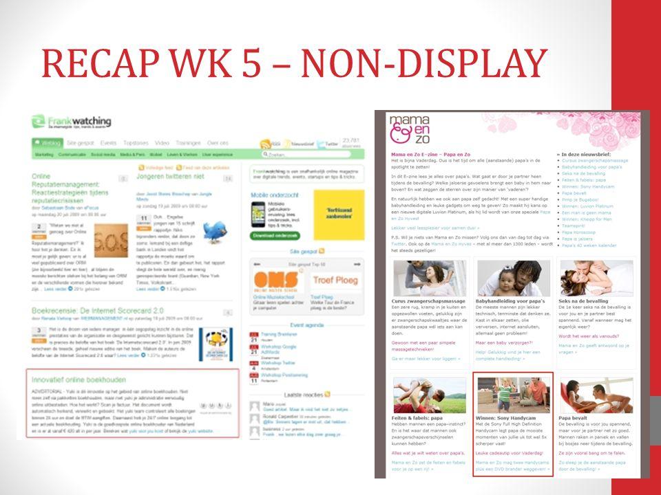 RECAP WK 5 – NON-DISPLAY