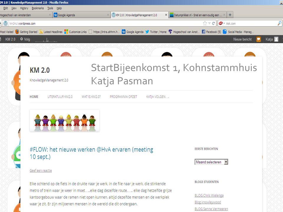 KM is going SOCIAL Presentatie van Katja Pasman Bijeenkomst 1 in de OBA StartBijeenkomst 1, Kohnstammhuis Katja Pasman