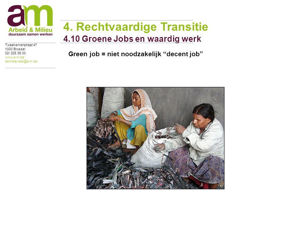 Green job = niet noodzakelijk decent job 4.