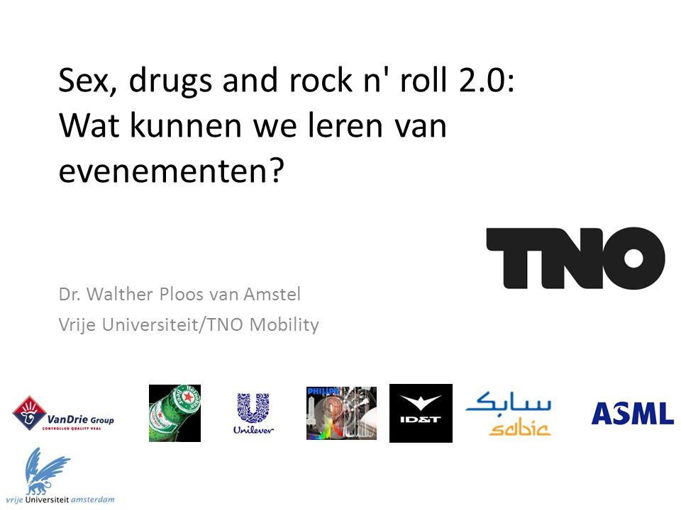 Sex, drugs and rock n roll 2.0: Wat kunnen we leren van evenementen.