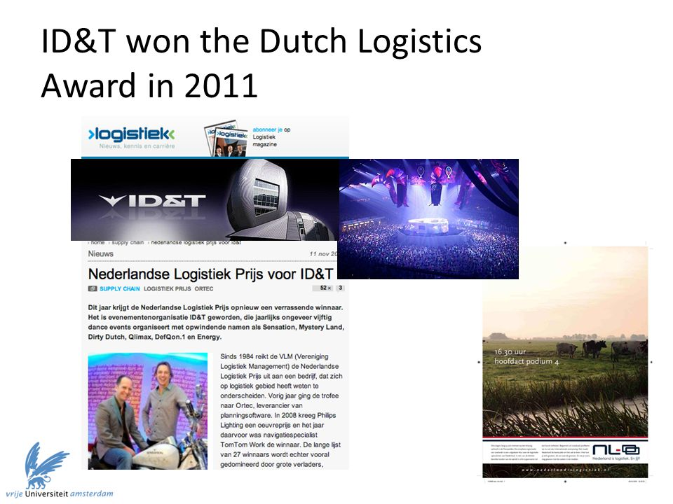 ID&T won the Dutch Logistics Award in 2011