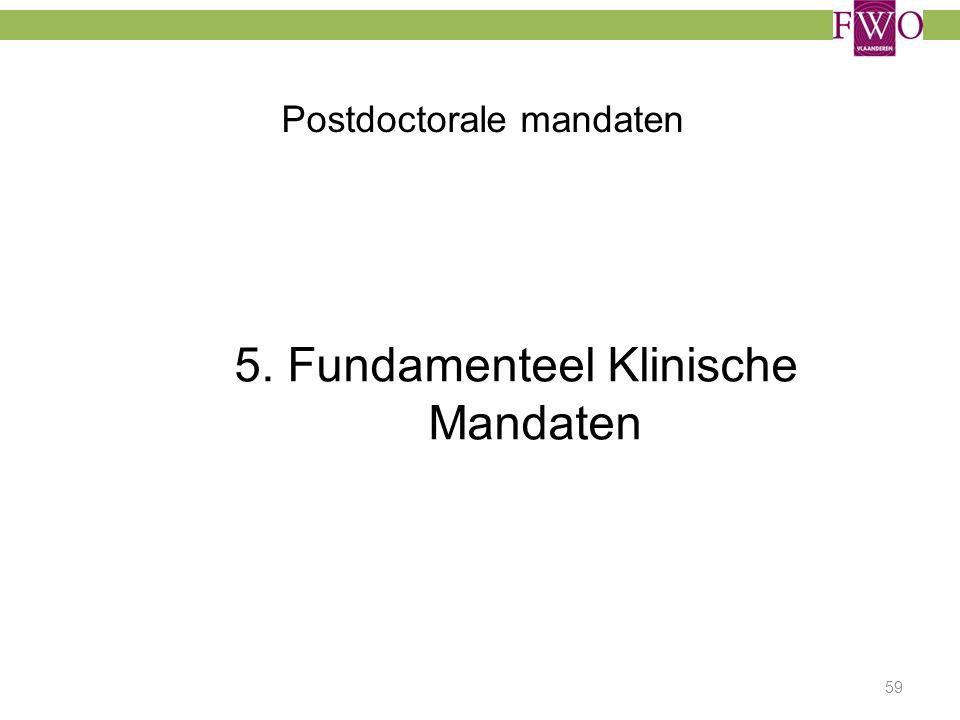 Postdoctorale mandaten 5. Fundamenteel Klinische Mandaten 59