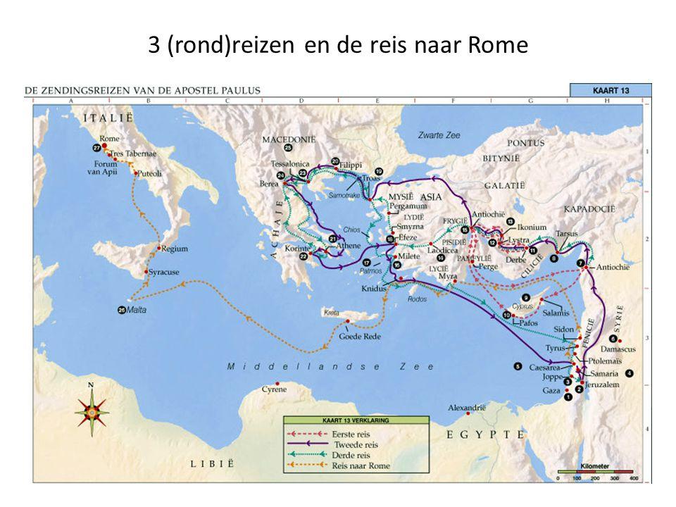 3 (rond)reizen en de reis naar Rome