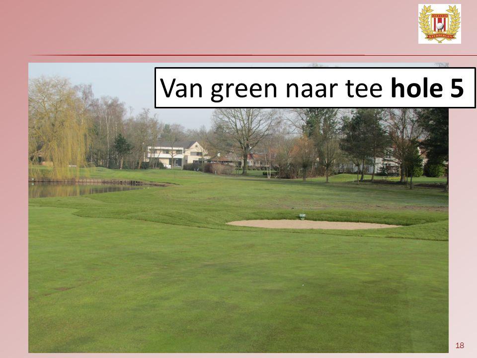 18 Van green naar tee hole 5