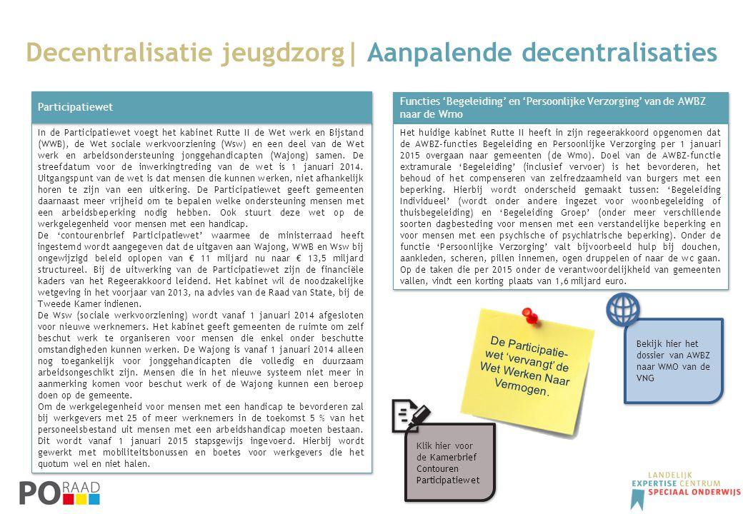 In de Participatiewet voegt het kabinet Rutte II de Wet werk en Bijstand (WWB), de Wet sociale werkvoorziening (Wsw) en een deel van de Wet werk en ar