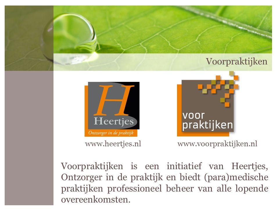 Voorpraktijken Voorpraktijken is een initiatief van Heertjes, Ontzorger in de praktijk en biedt (para)medische praktijken professioneel beheer van all