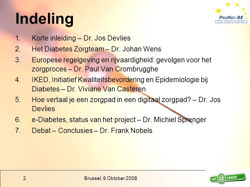 Brussel, 9 Oktober 200813 EMD gegevens verstaanbaar & interpreteerbaar Taalonafhankelijke Semantische standaarden –Diagnose / Probleem / Zorgelement –Medicatie en attributen: farmaceutische vorm, toedienings- vorm, toedieningseenheden, toedieningswegen, sterkte enz… –Biometrische gegevens –Meetwaarden (vooral lab gegevens) –Verrichtingen (diagnostische en therapeutische -) Zorgpad zelf moet duidelijk geïdentificeerd worden + versiebeheer Structurering (gegevenspresentatie en invoer) –zorgpad = zorgaanpak + enkele attributen –correcte statusaanduiding
