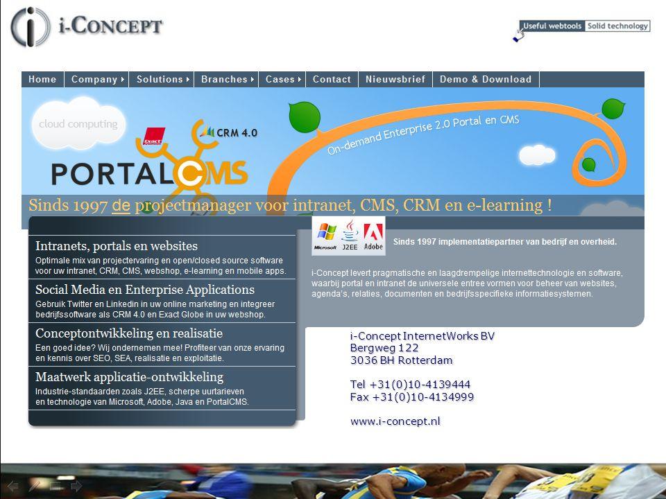 i-Concept InternetWorks BV Bergweg 122 3036 BH Rotterdam Tel +31(0)10-4139444 Fax +31(0)10-4134999 www.i-concept.nl