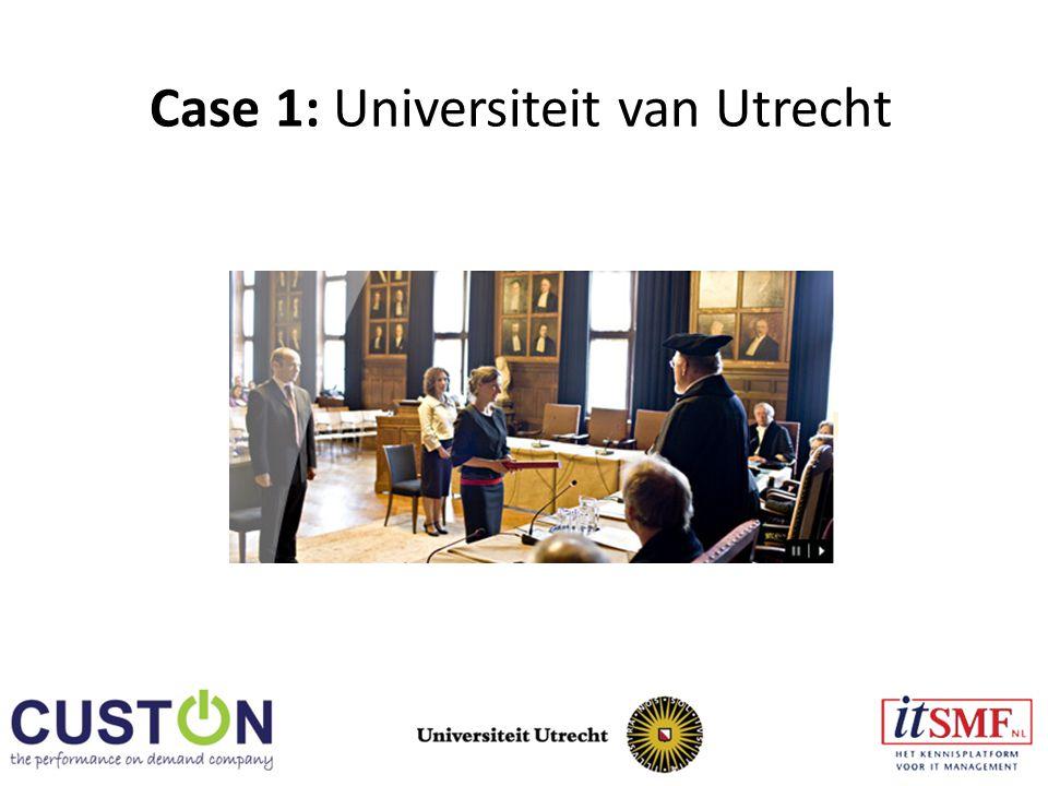 Case 1: Universiteit van Utrecht