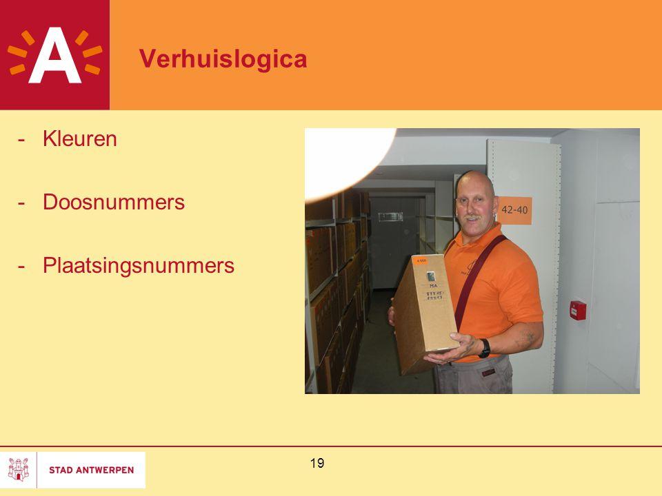 19 Verhuislogica -Kleuren -Doosnummers -Plaatsingsnummers