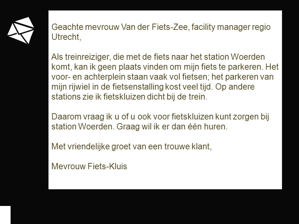 Geachte mevrouw Van der Fiets-Zee, facility manager regio Utrecht, Als treinreiziger, die met de fiets naar het station Woerden komt, kan ik geen plaats vinden om mijn fiets te parkeren.