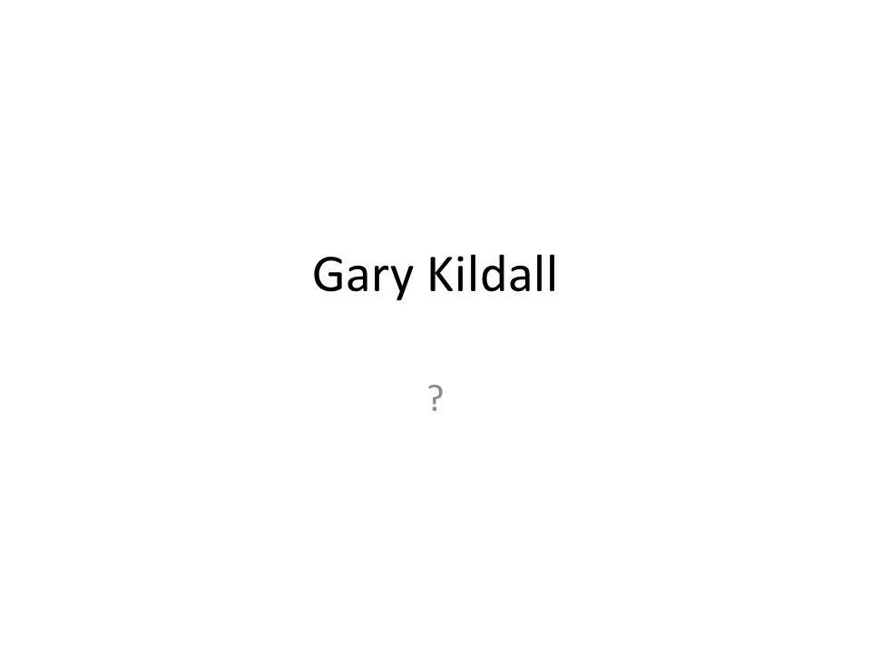 Gary Kildall ?