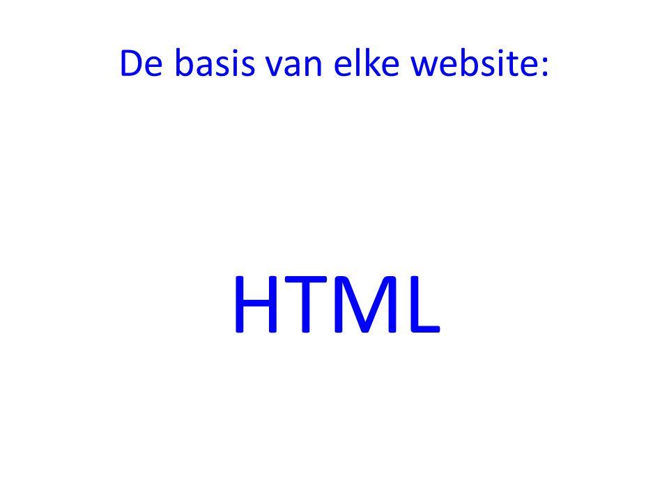 De basis van elke website: HTML