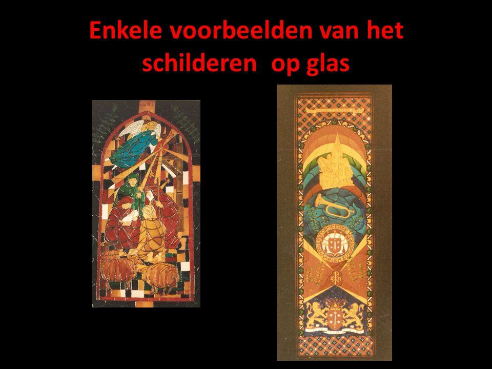 Enkele voorbeelden van het schilderen op glas