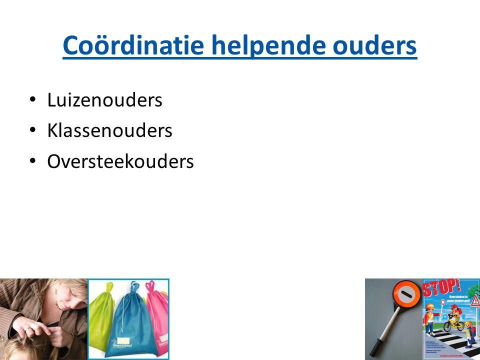 Coördinatie helpende ouders Luizenouders Klassenouders Oversteekouders