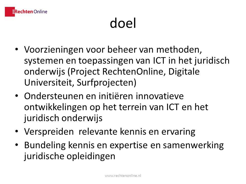 doel Voorzieningen voor beheer van methoden, systemen en toepassingen van ICT in het juridisch onderwijs (Project RechtenOnline, Digitale Universiteit