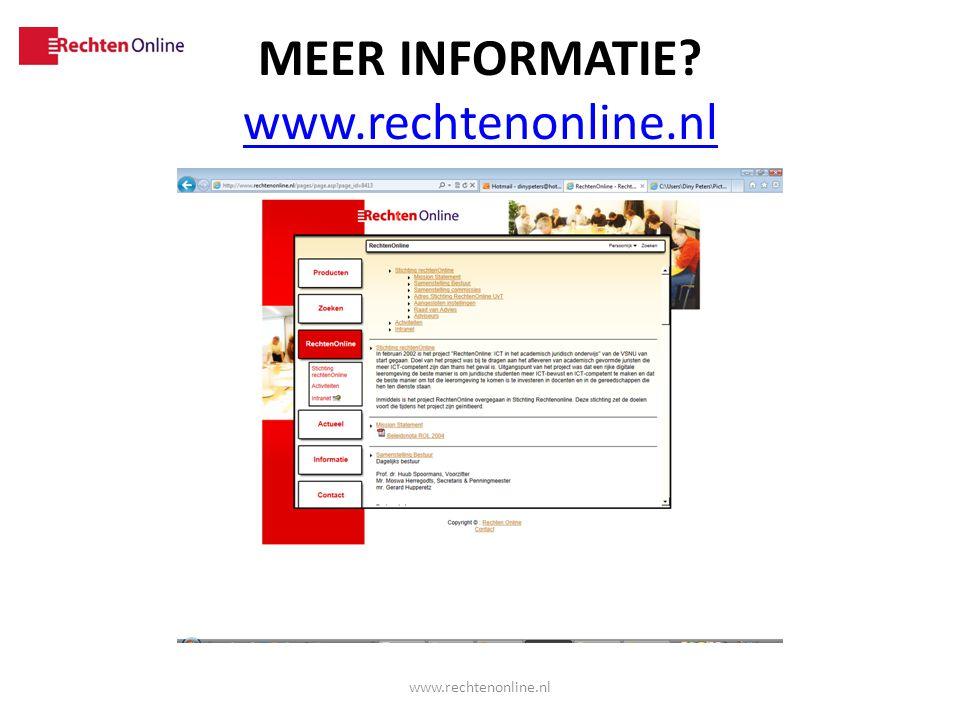 MEER INFORMATIE? www.rechtenonline.nl www.rechtenonline.nl