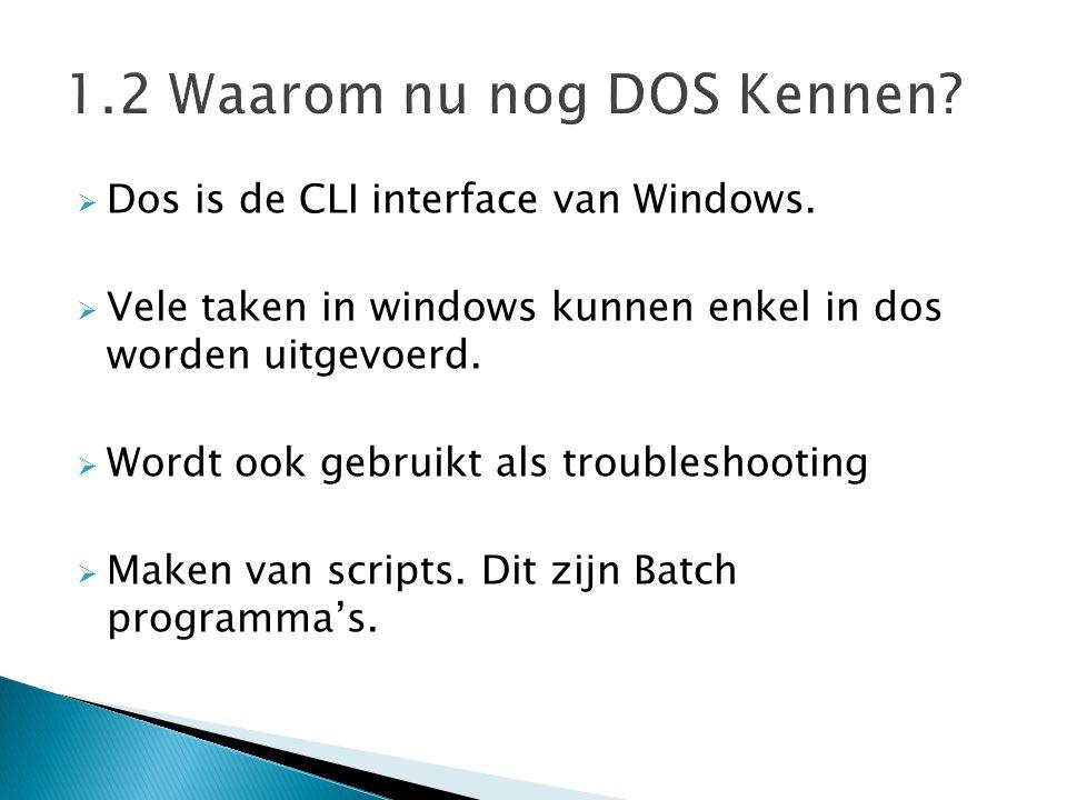  Cls – Clear Screen Maakt het scherm leeg en toont de command prompt =>Syntax: CLS  Ver – Version Toont het versie van Dos/Windows dat wordt gebruikt => Syntax: Ver  WinVer – Windows Version Toont de versie van Windows dat wordt gebruikt in de grafische omgeving.