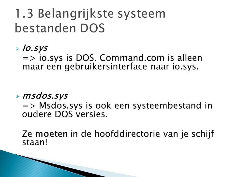  Config.sys => Dit bestand laadt bepaalde stuurprogramma's in het geheugen en kan configuratie informatie voor DOS bevatten.