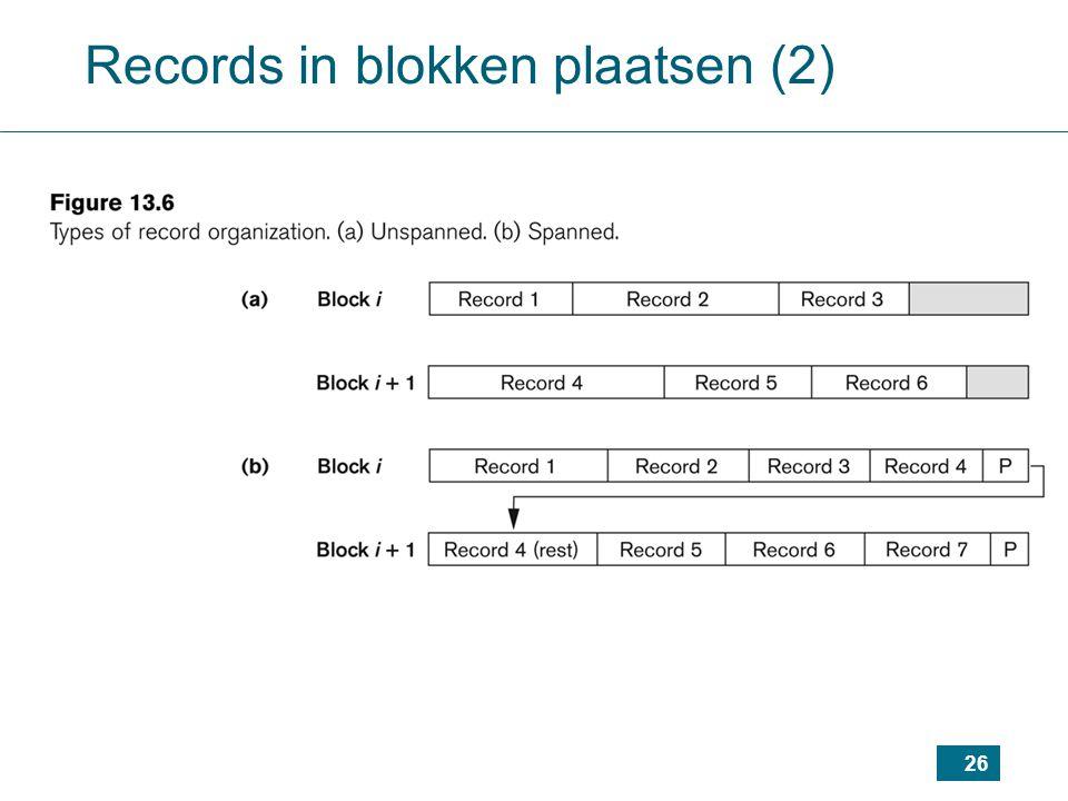 26 Records in blokken plaatsen (2)