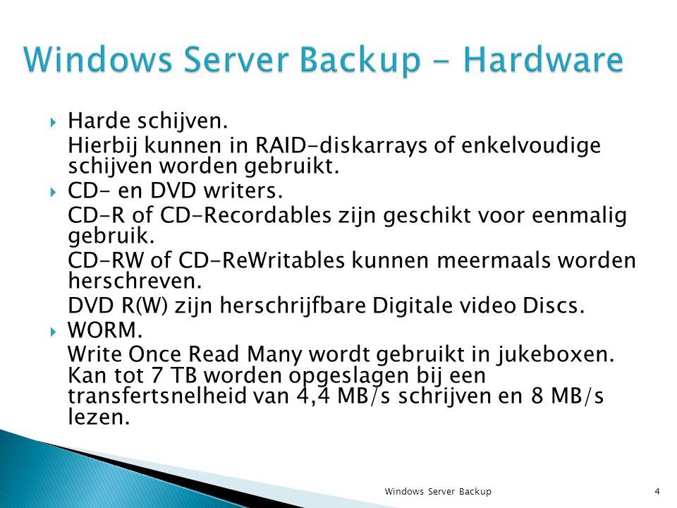  Harde schijven. Hierbij kunnen in RAID-diskarrays of enkelvoudige schijven worden gebruikt.