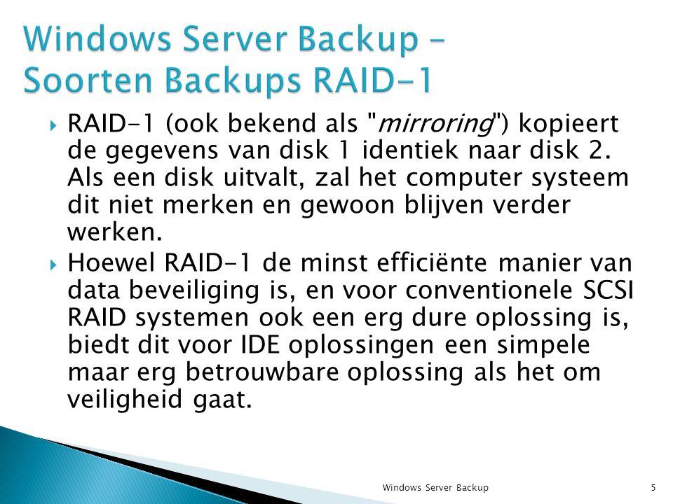  RAID-1 (ook bekend als mirroring ) kopieert de gegevens van disk 1 identiek naar disk 2.