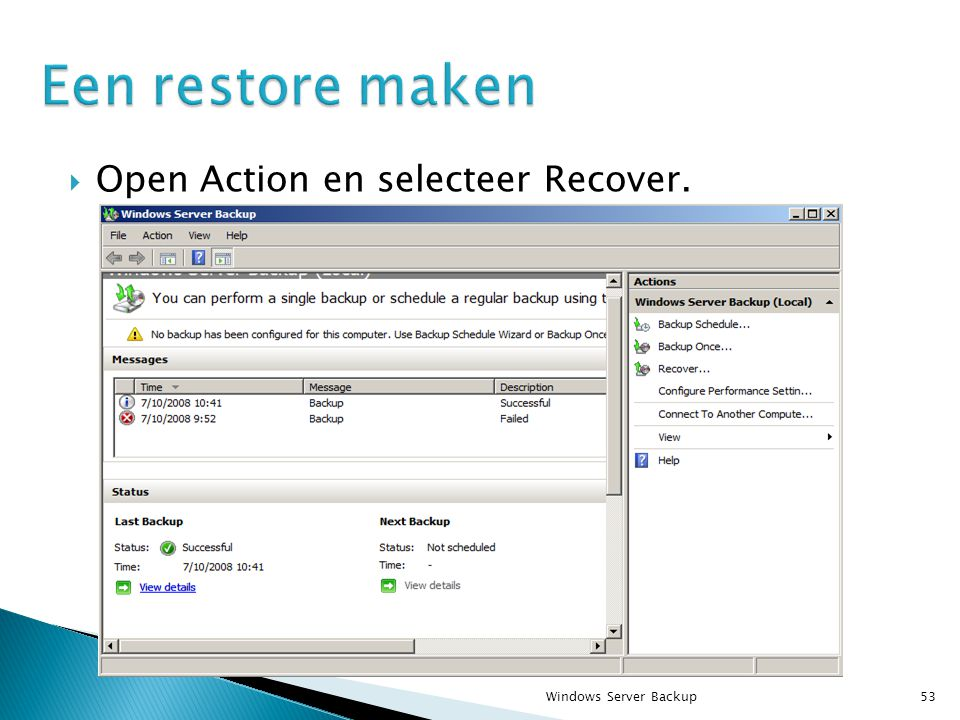  Open Action en selecteer Recover. Windows Server Backup53