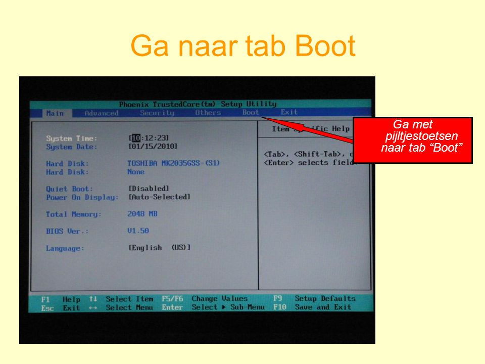"""Ga naar tab Boot Ga met pijltjestoetsen naar tab """"Boot"""""""