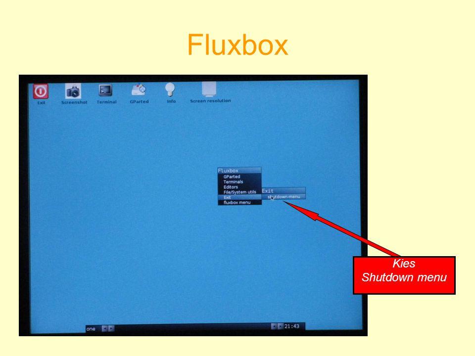 Fluxbox Kies Shutdown menu