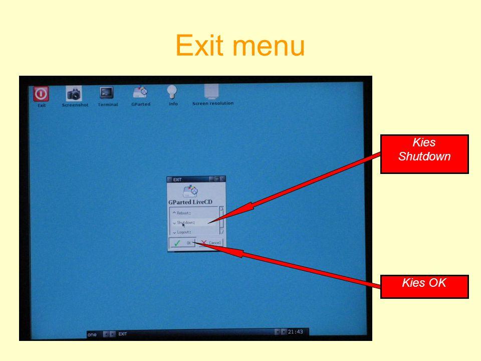 Exit menu Kies Shutdown Kies OK