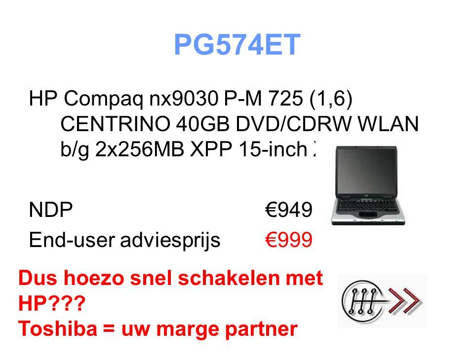 PG574ET HP Compaq nx9030 P-M 725 (1,6) CENTRINO 40GB DVD/CDRW WLAN b/g 2x256MB XPP 15-inch XGA NDP €949 End-user adviesprijs€999 Dus hoezo snel schakelen met HP .