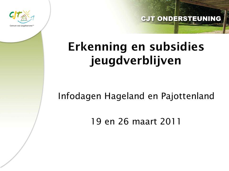 Erkenning en subsidies jeugdverblijven Infodagen Hageland en Pajottenland 19 en 26 maart 2011