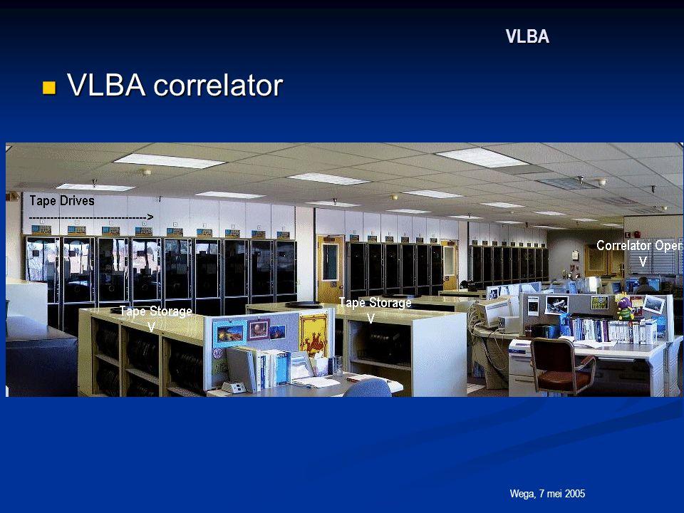 Wega, 7 mei 2005 VLBA VLBA correlator VLBA correlator
