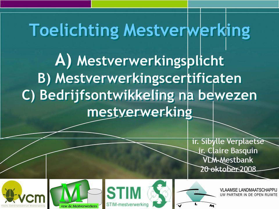 20 oktober 200842Toelichting VLM-Mestbank VlaanderenBuiten Vlaanderen MVC's 40.000 PLAFOND: 55.000 kg N MVC: 40.000 VERWERKT: 40.000 kg N BIOLOGIE Varkensmest N2-gas naar lucht Effluent naar Vlaamse landbouwgrond 500 kg N 40.000 kg N 10.000 kg N Dikke fractie naar andere composteerder 55.000 kg N