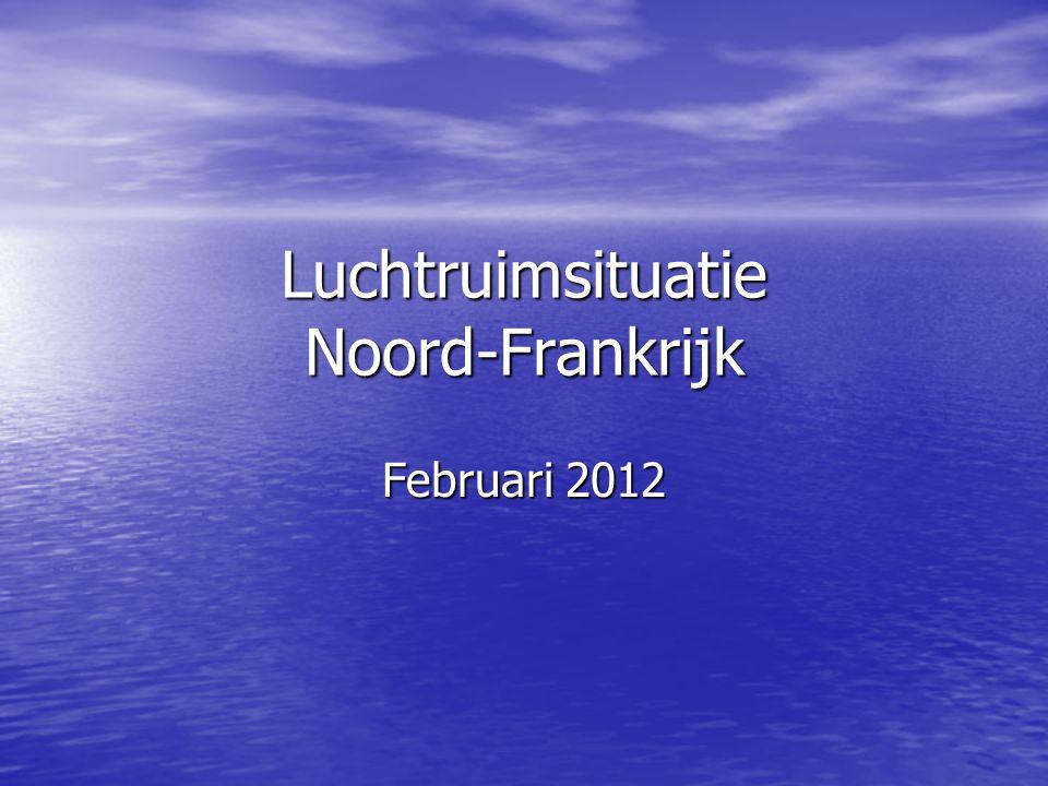 Luchtruimsituatie Noord-Frankrijk Februari 2012