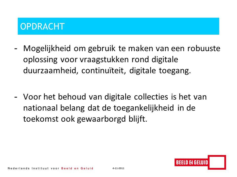 4-11-2011 SCOPE - Archieven - Bibliotheken - Musea - Overige culturele erfgoedinstellingen - Instellingen die vaak slechts beperkt georiënteerd en toegerust zijn op het beheer van digitale AV- collecties.