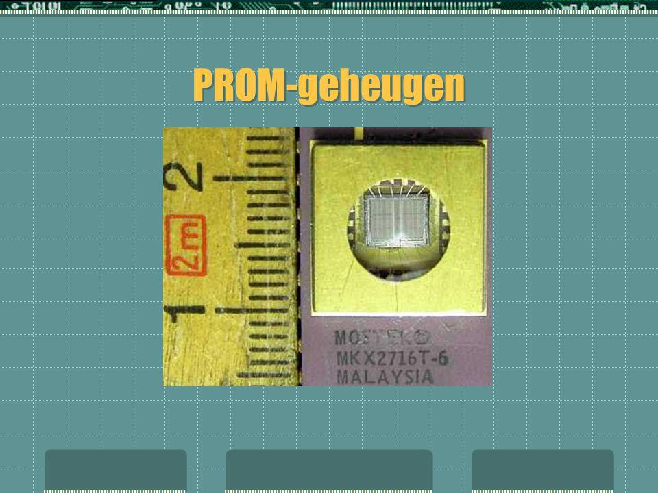  Programmable Read Only Memory  Een vervolgontwikkeling op ROM  Het bied het voordeel van elektrische programmering  Heeft dezelfde eigenschappen als het ROM-geheugen