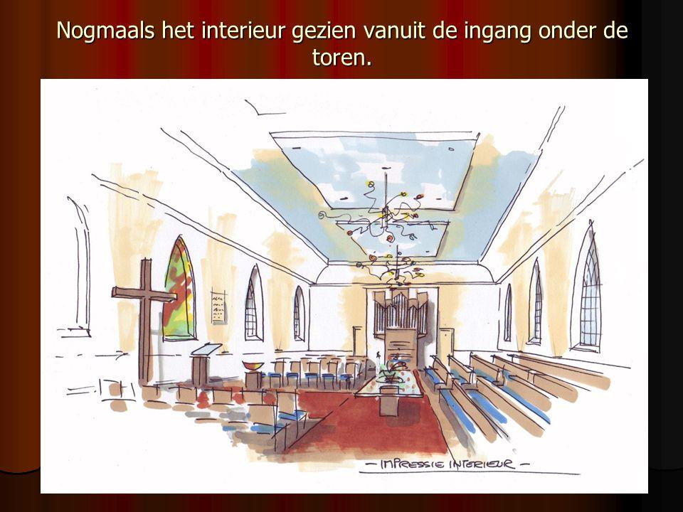 Nogmaals het interieur gezien vanuit de ingang onder de toren.