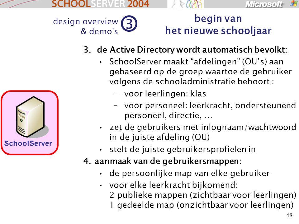 """48 3. de Active Directory wordt automatisch bevolkt: SchoolServer maakt """"afdelingen"""" (OU's) aan gebaseerd op de groep waartoe de gebruiker volgens de"""