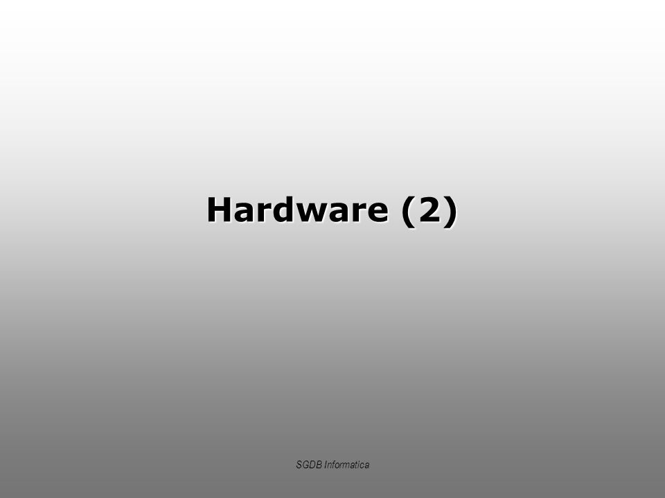 SGDB Informatica Hardware (2)
