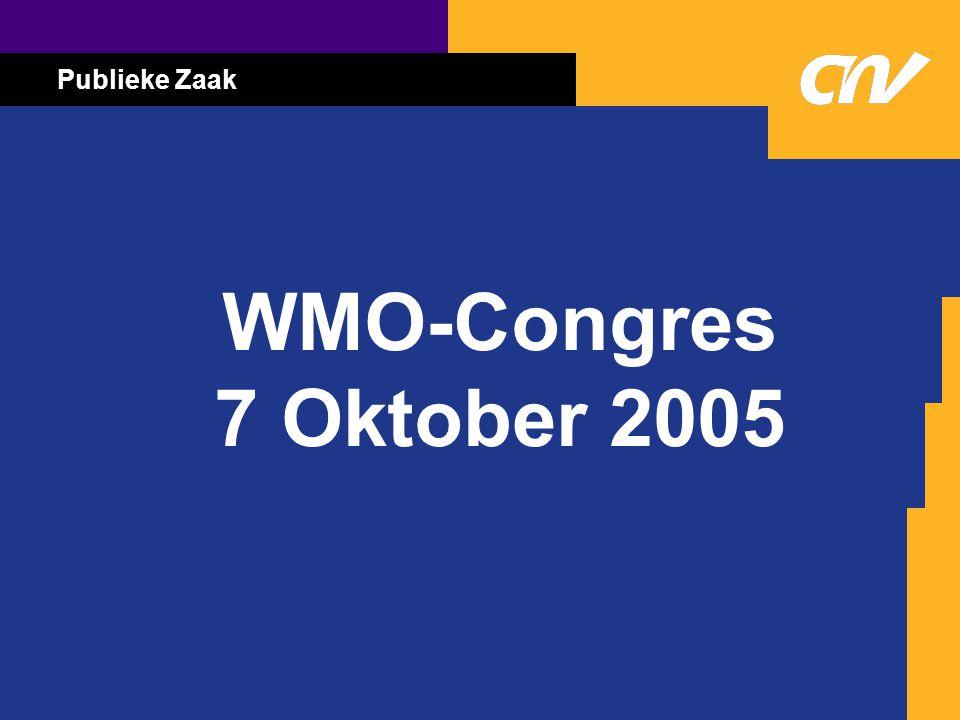 Publieke Zaak WMO-Congres 7 Oktober 2005
