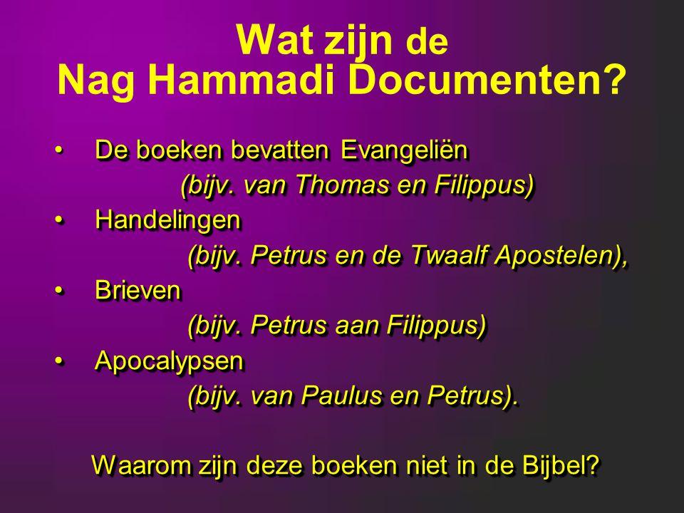 De boeken bevatten Evangeliën (bijv.van Thomas en Filippus) (bijv.