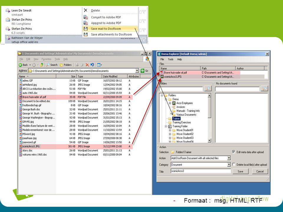 20 -Formaat : msg, HTML, RTF