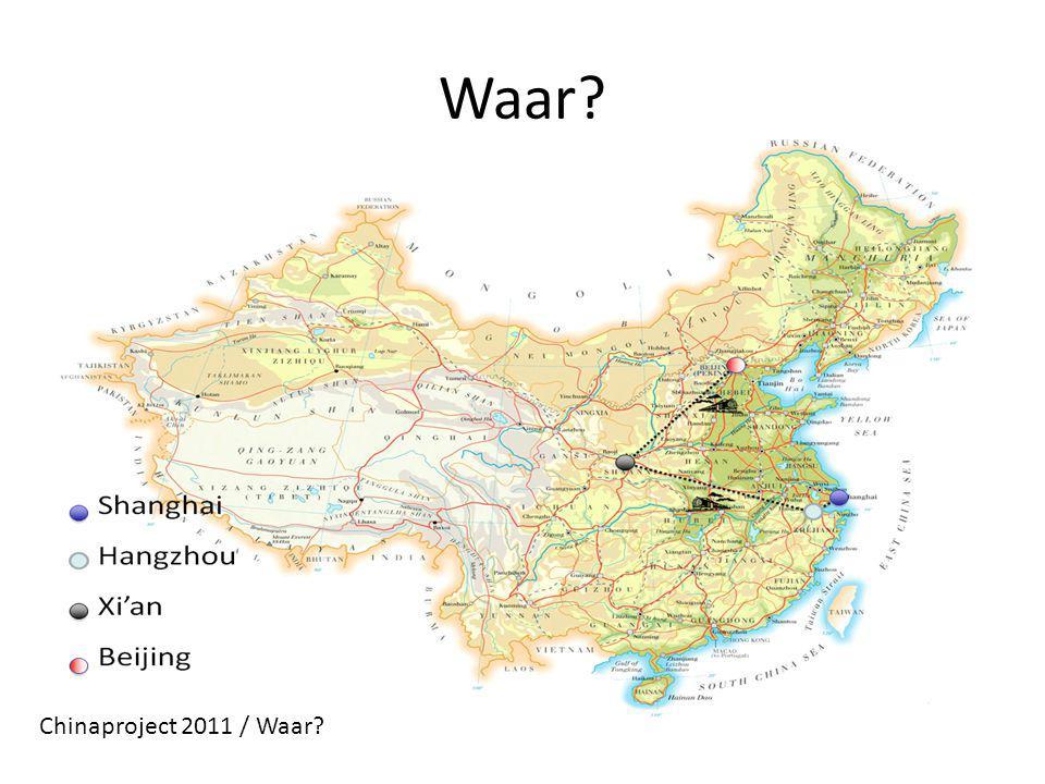 Waar Chinaproject 2011 / Waar