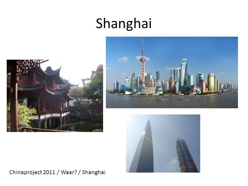 Shanghai Chinaproject 2011 / Waar / Shanghai