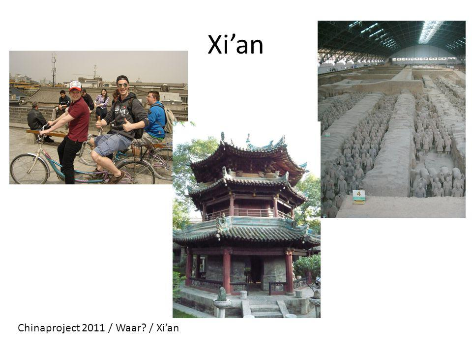 Xi'an Chinaproject 2011 / Waar? / Xi'an