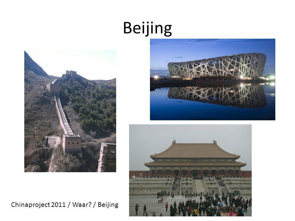 Beijing Chinaproject 2011 / Waar / Beijing