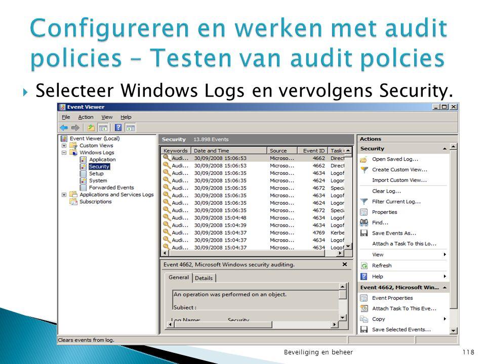  Selecteer Windows Logs en vervolgens Security. Beveiliging en beheer118